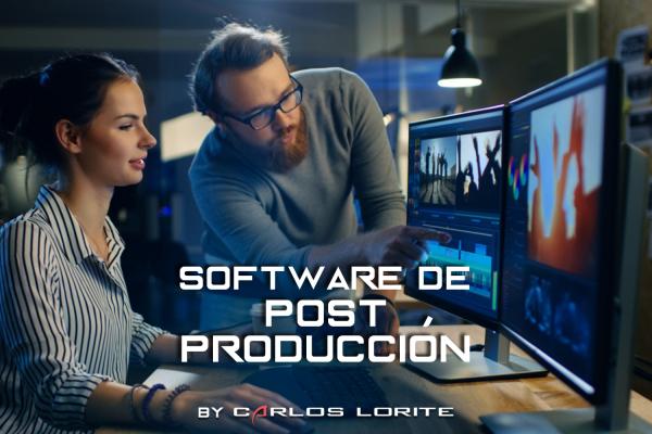 ¿Cuál es mejor software de postproducción? - carlos lorite