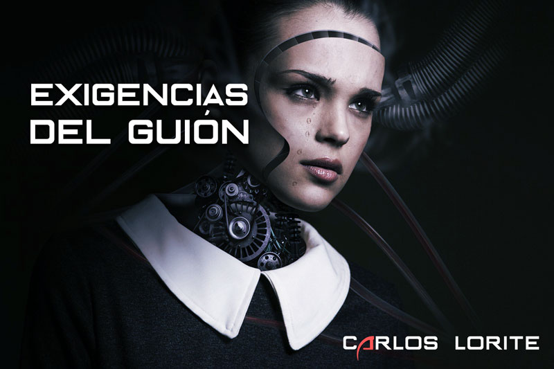 exigencias del guion by carlos lorite
