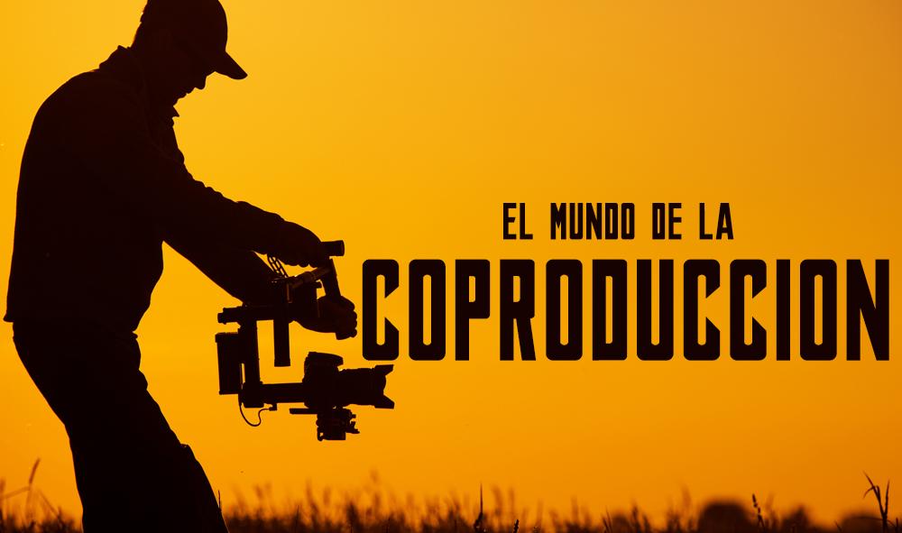El mundo de la coproducción de cine