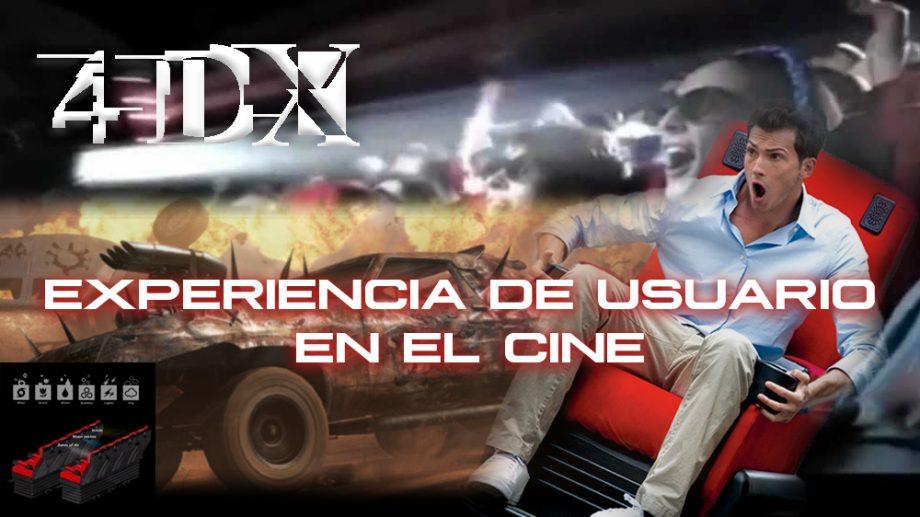 experiencia de usuario en el cine 4dx