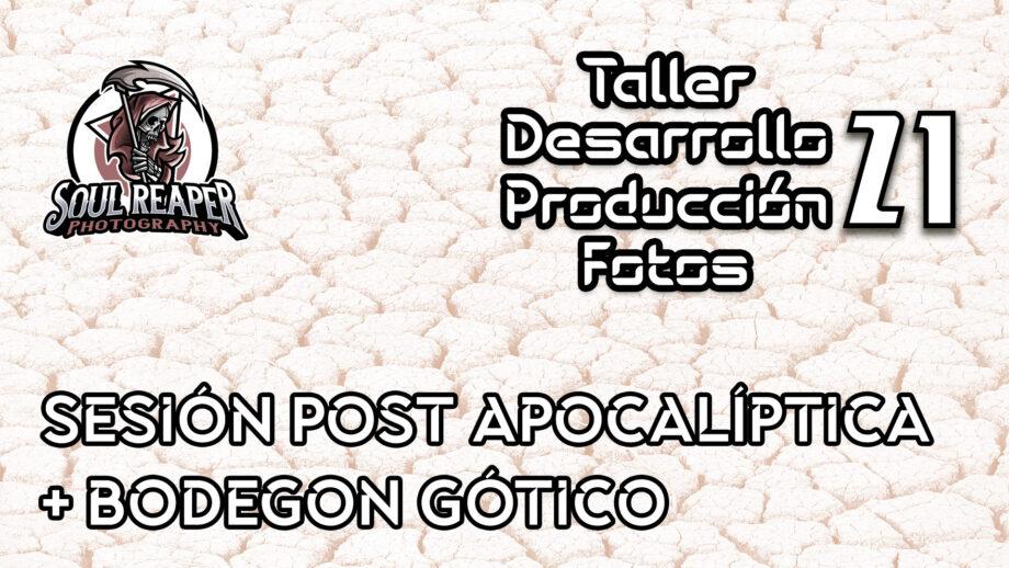 Sesión Post apocalíptica + bodegon Gótico   Soul Reaper Photography   TALLER   cap. 1x23